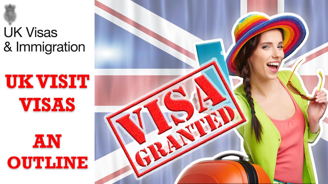 UK Visit Visa: An Outline - Visa & Immigration Updates