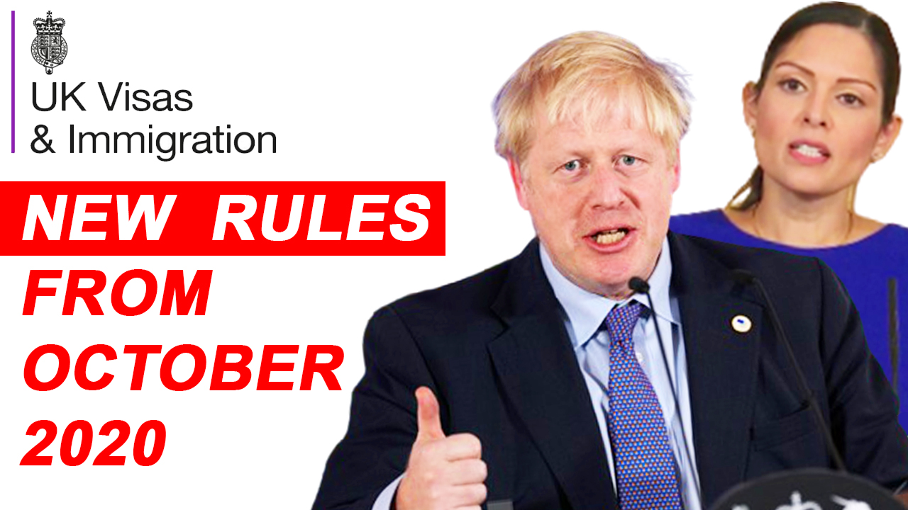 CHANGES IN UK VISA & IMMIGRATION FROM OCTOBER 2020