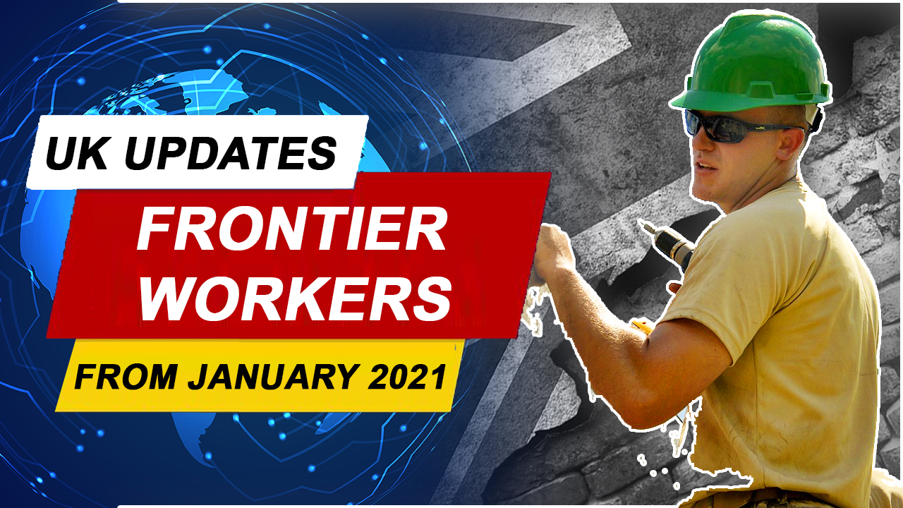 RIGHTS OF FRONTIER WORKERS FROM JANUARY 2021